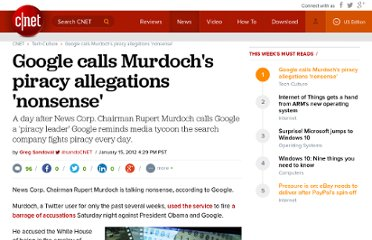 http://news.cnet.com/8301-31001_3-57359506-261/google-calls-murdochs-piracy-allegations-nonsense/
