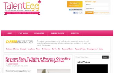 http://talentegg.ca/incubator/2011/01/12/to-write-an-objective-or-not-how-to-write-a-great-objective/