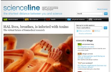 http://scienceline.org/2011/06/hal-lives-breathes-is-infected-with-toxins/