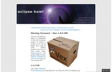 http://eclipsehowl.wordpress.com/2012/01/10/moving-forward-vex-1-0-0-m8/