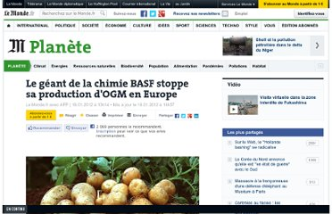 http://www.lemonde.fr/planete/article/2012/01/16/le-geant-de-la-chimie-basf-stoppe-sa-production-d-ogm-en-europe_1630200_3244.html