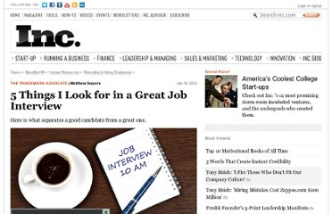 http://www.inc.com/matthew-swyers/5-things-i-look-for-in-a-jgreat-job-interview.html