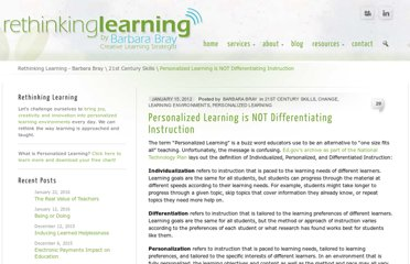 http://barbarabray.net/2012/01/15/personalized-learning-is-not-differentiating-instruction/
