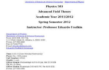 http://webusers.physics.illinois.edu/~efradkin/phys583/physics583.html