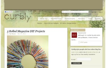 http://www.curbly.com/users/diy-maven/posts/9976-5-rolled-magazine-diy-projects