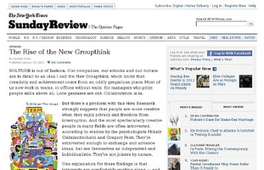 http://www.nytimes.com/2012/01/15/opinion/sunday/the-rise-of-the-new-groupthink.html?_r=2&pagewanted=1&ref=general&src=me