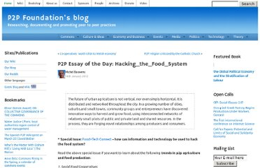 http://blog.p2pfoundation.net/p2p-essay-of-the-day-hacking_the_food_system/2012/01/16