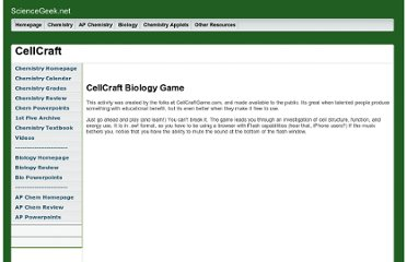 http://www.sciencegeek.net/Biology/CellCraft/CellCraft.html
