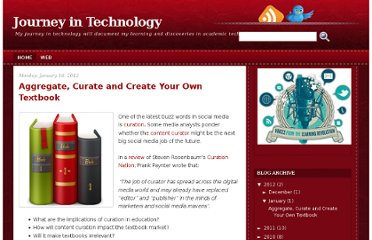 http://journeyintech.blogspot.com/2012/01/aggregate-curate-and-create-your-own.html