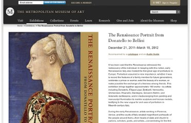 http://www.metmuseum.org/exhibitions/listings/2011/the-renaissance-portrait-from-donatello-to-bellini?exhshow=art&rpp=6&pg=6