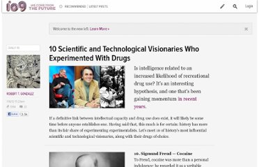 http://io9.com/5876304/10-scientific-and-technological-visionaries-who-experimented-with-drugs