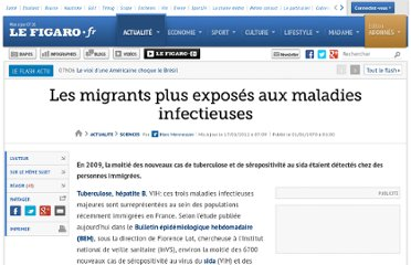 http://www.lefigaro.fr/sciences/2012/01/16/01008-20120116ARTFIG00691-les-migrants-plus-exposes-aux-maladies-infectieuses.php