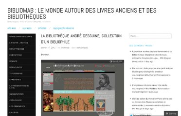 http://bibliomab.wordpress.com/2012/01/17/la-bibliotheque-andre-desguine-collection-dun-bibliophile/