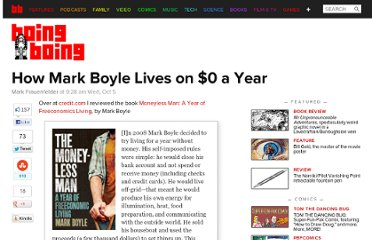 http://boingboing.net/2011/10/05/how-mark-boyle-lives-on-0-a-year.html