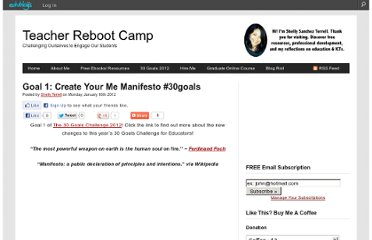 http://teacherbootcamp.edublogs.org/2012/01/16/goal-1-create-your-me-manifesto-30goals/