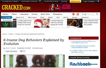 http://www.cracked.com/article/122_6-insane-dog-behaviors-explained-by-evolution/