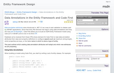 http://blogs.msdn.com/b/efdesign/archive/2010/03/30/data-annotations-in-the-entity-framework-and-code-first.aspx