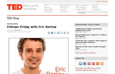 http://blog.ted.com/2011/09/16/fellows-friday-with-eric-berlow-2/