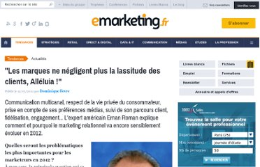 http://www.e-marketing.fr/Breves/Les-marques-ne-negligent-plus-la-lassitude-des-clients-alleluia--43635.htm#.TxWWixWSMr4.twitter