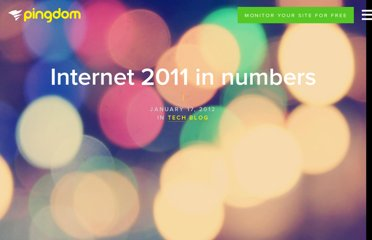 http://royal.pingdom.com/2012/01/17/internet-2011-in-numbers/
