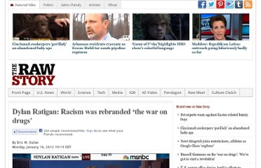 http://www.rawstory.com/rs/2012/01/16/dylan-ratigan-racism-was-rebranded-the-war-on-drugs/