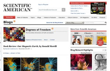 http://blogs.scientificamerican.com/degrees-of-freedom/2011/12/28/book-review-our-magnetic-earth-by-ronald-merrill/