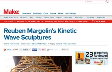 http://blog.makezine.com/2011/03/23/reuben-margolins-kinetic-wave-sculptures/
