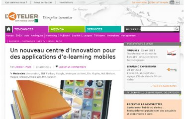 http://www.atelier.net/trends/articles/un-nouveau-centre-dinnovation-applications-de-learning-mobiles