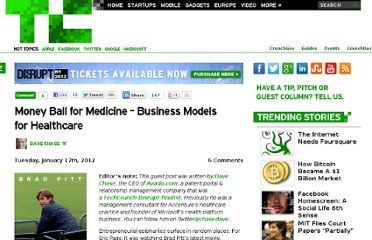 http://techcrunch.com/2012/01/17/money-ball-for-medicine-business-models-for-healthcare/
