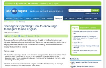 http://www.onestopenglish.com/teenagers/skills/speaking/teenagers-speaking-how-to-encourage-teenagers-to-use-english/146796.article