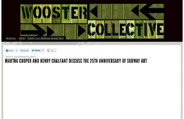 http://www.woostercollective.com/post/martha-cooper-and-henry-chalfant-discuss-the-25th-anniversary-of-subway-art