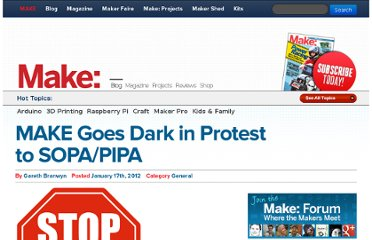 http://blog.makezine.com/2012/01/17/make-goes-dark-in-protest-to-sopapipa/