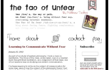 http://www.taoofunfear.com/learning-to-communicate-without-fear/