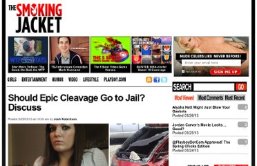 http://www.thesmokingjacket.com/girls/should-epic-cleavage-go-to-jail-discuss