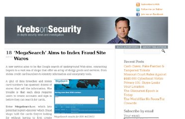 http://krebsonsecurity.com/2012/01/megasearch-aims-to-index-fraud-site-wares/