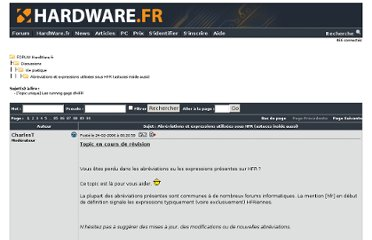 http://forum.hardware.fr/hfr/Discussions/Viepratique/abreviations-expressions-utilisees-sujet_55981_1.htm