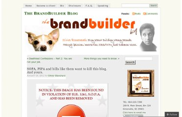 http://thebrandbuilder.wordpress.com/2012/01/18/sopa-wants-to-kill-this-blog-and-yours/