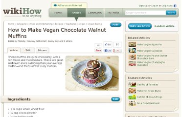 http://www.wikihow.com/Make-Vegan-Chocolate-Walnut-Muffins