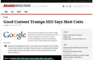 http://www.brandinfection.com/2011/12/14/good-content-trumps-seo-says-matt-cutts/