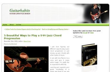http://www.guitarhabits.com/5-beautiful-ways-to-play-a-ii-v-i-jazz-chord-progression/#more-9911
