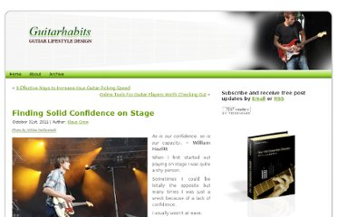 http://www.guitarhabits.com/finding-solid-confidence-on-stage/#more-9756