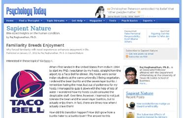 http://www.psychologytoday.com/blog/sapient-nature/201201/familiarity-breeds-enjoyment