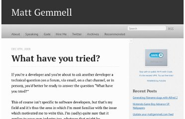 http://mattgemmell.com/2008/12/08/what-have-you-tried