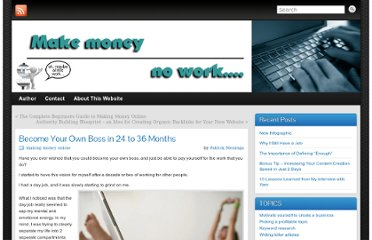 http://www.makemoneywithnowork.com/become-your-own-boss-in-24-to-36-months/