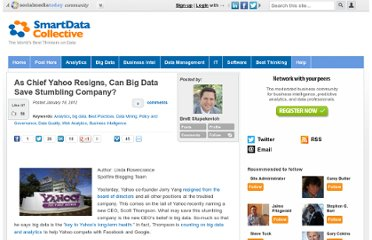 http://smartdatacollective.com/brett-stupakevich/44850/chief-yahoo-resigns-can-big-data-save-stumbling-company
