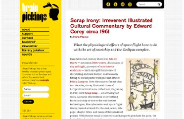 http://www.brainpickings.org/index.php/2012/01/13/scrap-irony-edward-gorey-felicia-lamport/