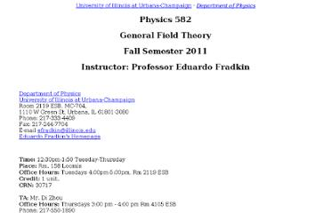 http://webusers.physics.illinois.edu/~efradkin/phys582/physics582.html