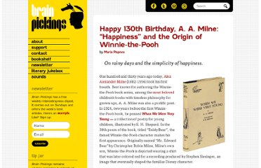 http://www.brainpickings.org/index.php/2012/01/18/a-a-milne-happiness-when-we-were-very-young/