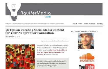 http://aquifermedia.com/2011/09/06/10-tips-on-curating-social-media-content-for-your-nonprofit-or-foundation/