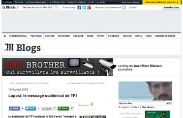 http://bugbrother.blog.lemonde.fr/2010/02/19/loppsi-le-message-subliminal-de-tf1/#xtor=RSS-32280322